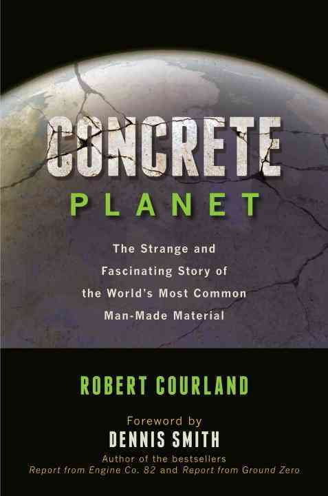 Concrete Planet By Courland, Robert
